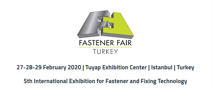 Fastener Fair Turkey 2020 ready to welcome international visitors