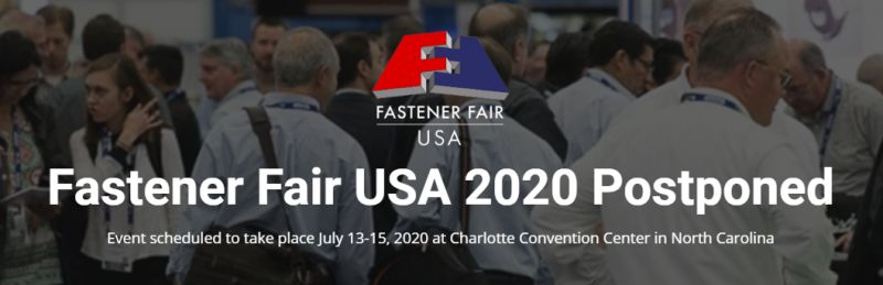 Important announcement regarding postponement of the 2020 Fastener Fair USA